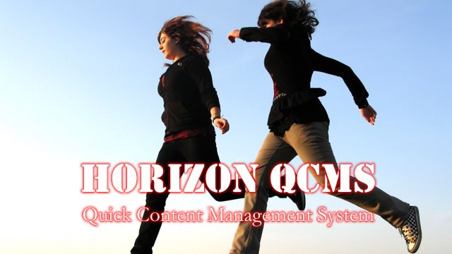 Horizon Quick Content Management System